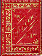 The Album of London Views by o. A.
