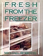 Fresh from the Freezer by Michael Roberts