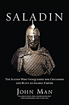 Saladin: The Sultan Who Vanquished the…