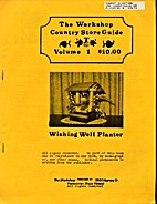 The Workshop Country Store Guide (Volumes…