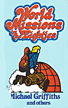 World missions in the eighties by Dave…