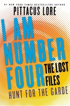I Am Number Four: The Lost Files: Hunt for…