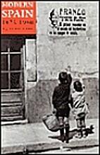 Modern Spain, 1875-1980 (Opus Books) by…
