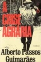 A crise agrária by Alberto Passos…