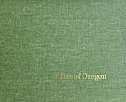 Atlas of Oregon by William G. Loy