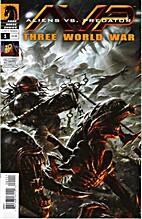 AVP Aliens vs. Predator THREE WORLD WAR, 01…