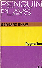PYGMALION ( Penguin Plays ) by Bernard Shaw
