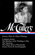 Carson McCullers: Stories, Plays & Other…