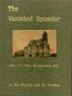 The Vanished Splendor: Postcard Memories of…