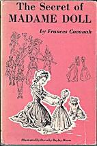 Secret of Madame Doll by Frances Cavanah