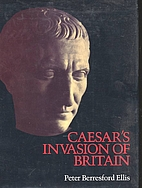 Caesar's Invasion of Britain by Peter…