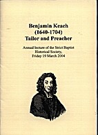 Benjamin Keach (1640-1704): Tailor and…