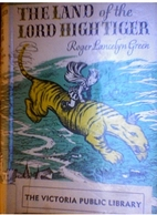The land of the Lord High Tiger by Roger…