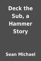 Deck the Sub, a Hammer Story by Sean Michael