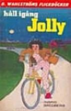 Håll igång, Jolly by Ingrid Bredberg