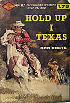 Hold up i Texas by Bob Obets