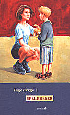 Spelbreker by Inge Bergh