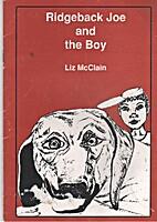 Ridgeback Joe and the Boy by Liz McClain