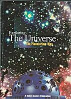 Exploring the Universe The Planetarium Way…
