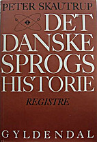 Det danske sprogs historie - Registre by…