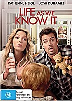 Life as We Know It [film] by Greg Berlanti