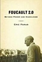 Foucault 2.0: Beyond Power and Knowledge by…