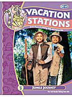 Jungle Journey (Vacation Stations) by BJU…