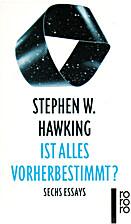 Ist alles vorherbestimmt? by Stephen W.…
