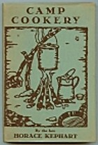 Camp Cookery by Horace Kephart