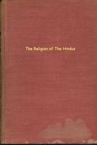 The religion of the Hindus by Kenneth W.…
