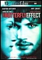 The Butterfly Effect [film] by Eric Bress