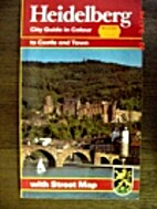 Heidelberg City Guide in Colour to Castle…