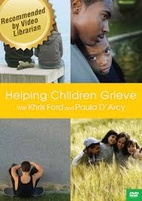 Helping Children Grieve (DVD) by Paraclete…