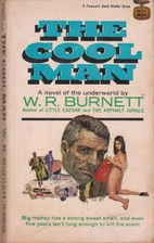 The Cool Man by William Riley Burnett
