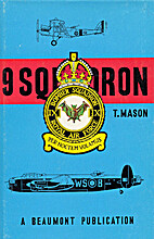 The history of 9 Squadron, Royal Air Force…