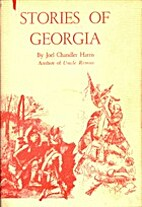 Stories of Georgia by Joel Chandler Harris