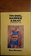 Tin Dog, Damper & Dust - A Shearer's Life by…
