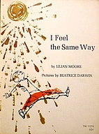 I Feel the Same Way by Lilian Moore
