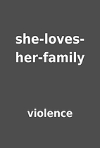 she-loves-her-family by violence