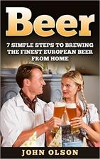 BEER: 7 SIMPLE Steps to Beer Brewing the…