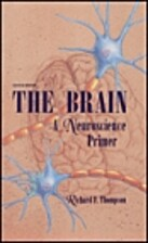 The Brain: A Neuroscience Primer (A Series…