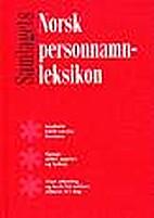 Norsk personnamnleksikon by Kristoffer…