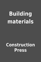 Building materials by Construction Press