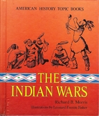 The Indian Wars (America History Topic) by…