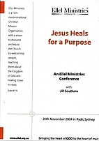 Jesus Heals for a Purpose - 4 CD set by Jill…