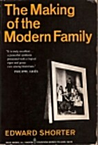 The Making of the Modern Family by Edward…