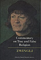 Commentary on True and False Religion by…