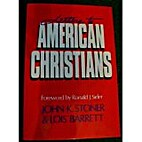 Letters to American Christians by John K.…