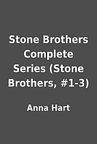 Stone Brothers Complete Series (Stone…