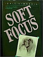 Soft focus by Eric Cecil Morris
